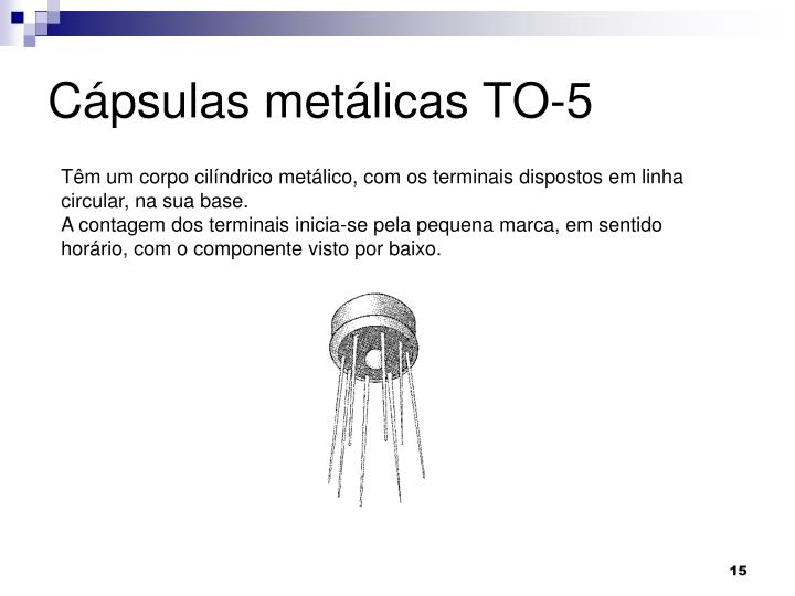Cápsulas metálicas TO-5