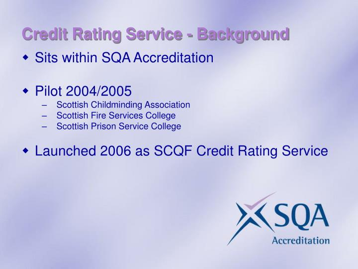 Credit Rating Service - Background