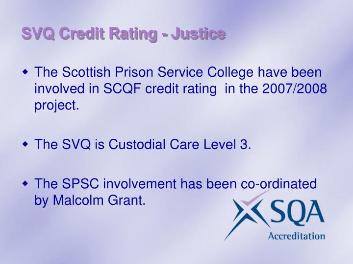 SVQ Credit Rating - Justice