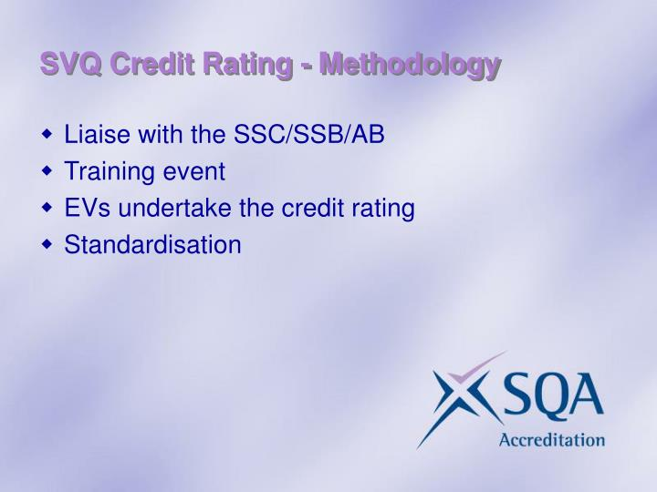 SVQ Credit Rating - Methodology