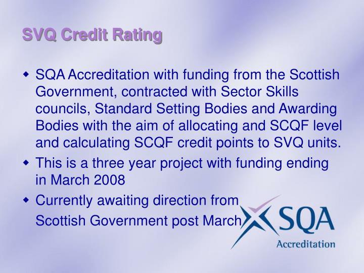SVQ Credit Rating