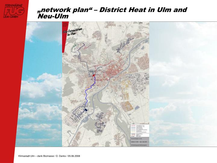 """network plan"" – District Heat in Ulm and Neu-Ulm"