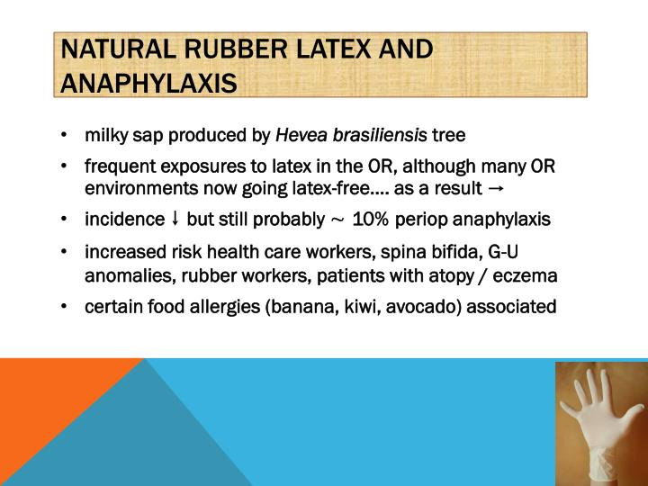 Natural rubber latex and anaphylaxis