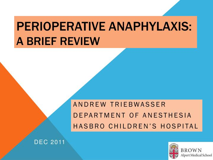 Perioperative anaphylaxis a brief review