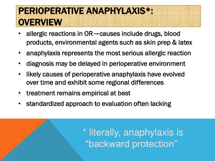 Perioperative anaphylaxis*: overview