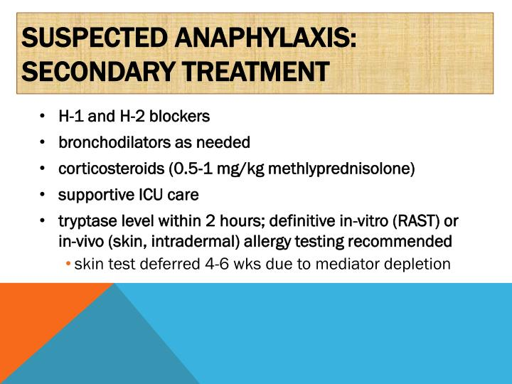 Suspected anaphylaxis: secondary treatment