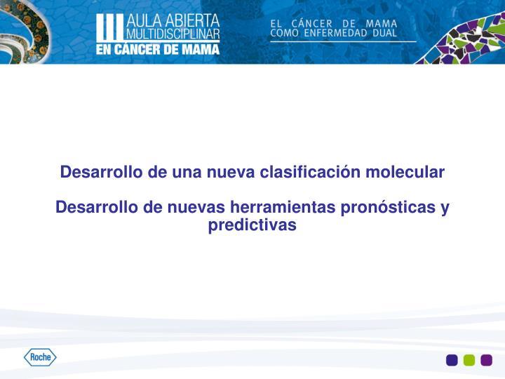 Desarrollo de una nueva clasificación molecular