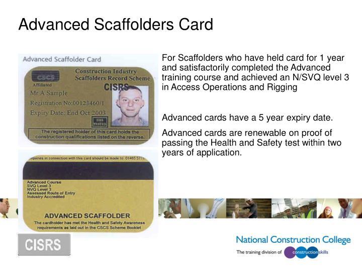 Advanced Scaffolders Card
