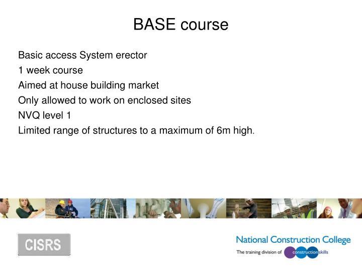 BASE course