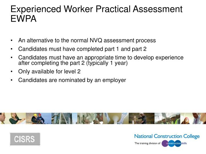 Experienced Worker Practical Assessment EWPA
