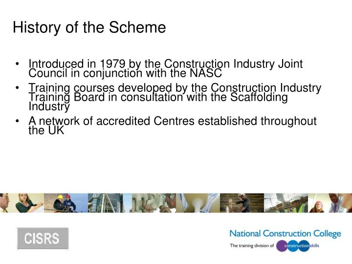 History of the Scheme