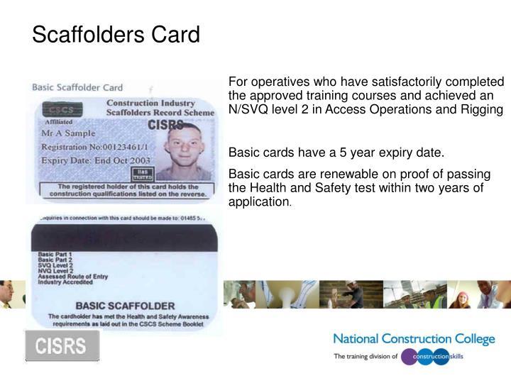 Scaffolders Card