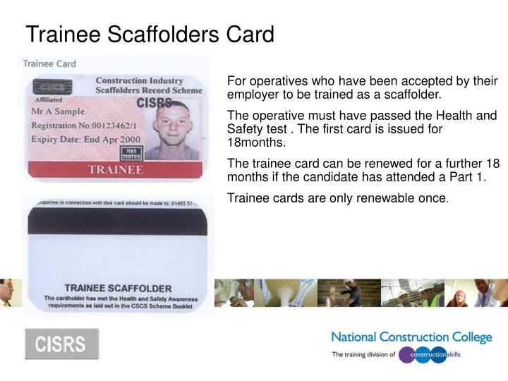Trainee Scaffolders Card