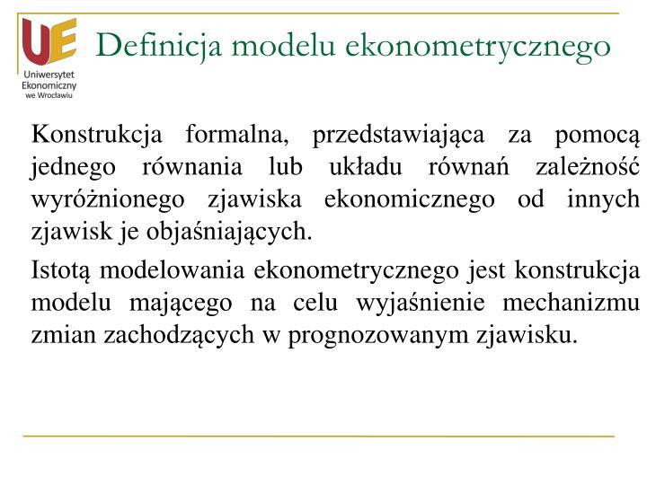 Definicja modelu ekonometrycznego
