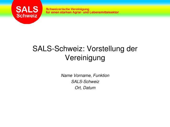 SALS-Schweiz: Vorstellung der Vereinigung