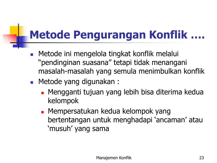 Metode Pengurangan Konflik ….