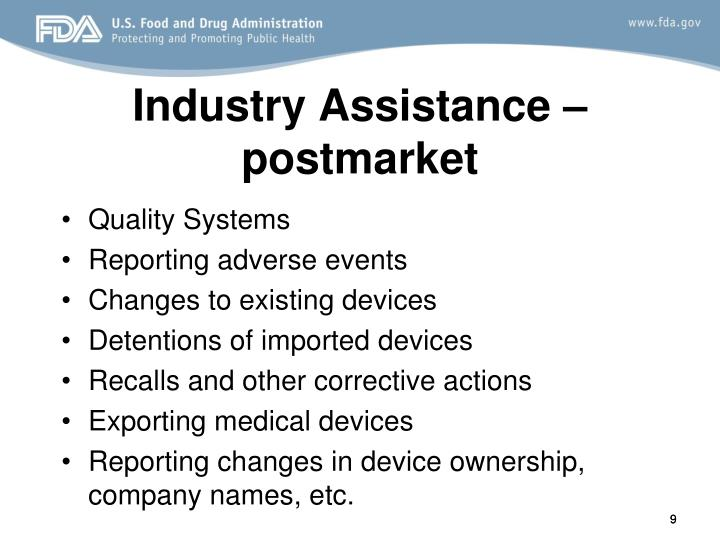 Industry Assistance – postmarket