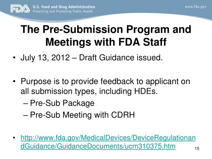 The Pre-Submission Program and Meetings with FDA Staff
