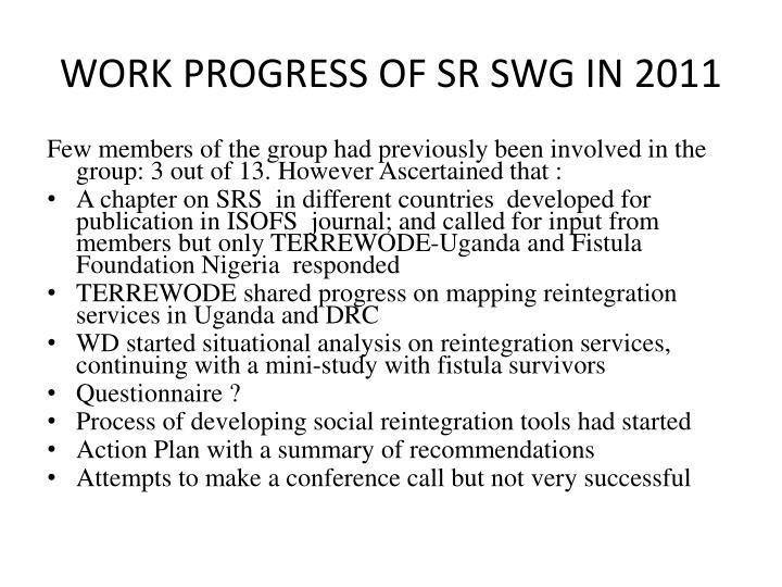 WORK PROGRESS OF SR SWG IN 2011