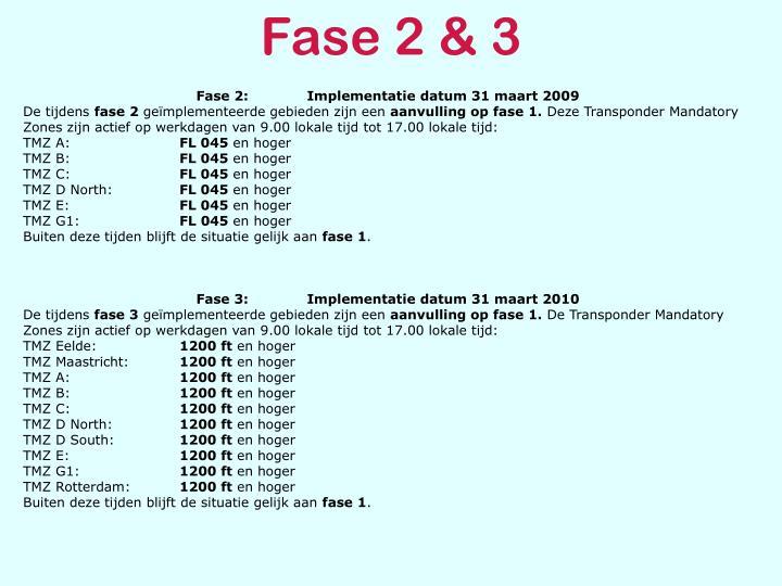 Fase 2 & 3