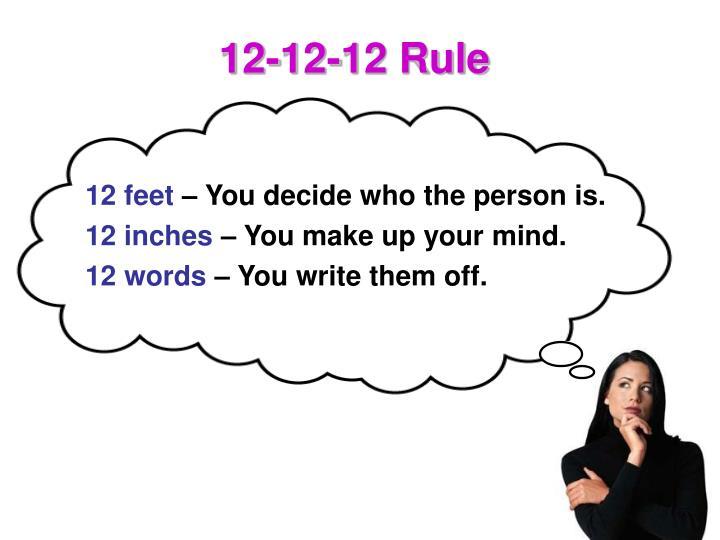 12-12-12 Rule