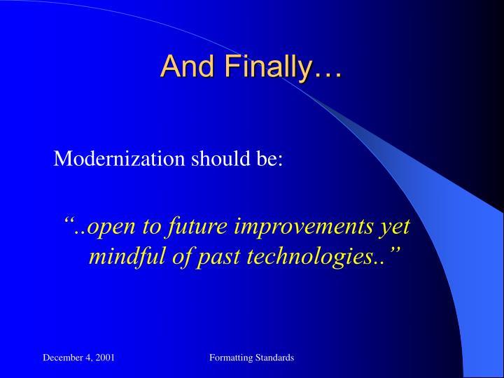 Modernization should be: