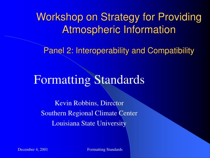 Workshop on Strategy for Providing Atmospheric Information