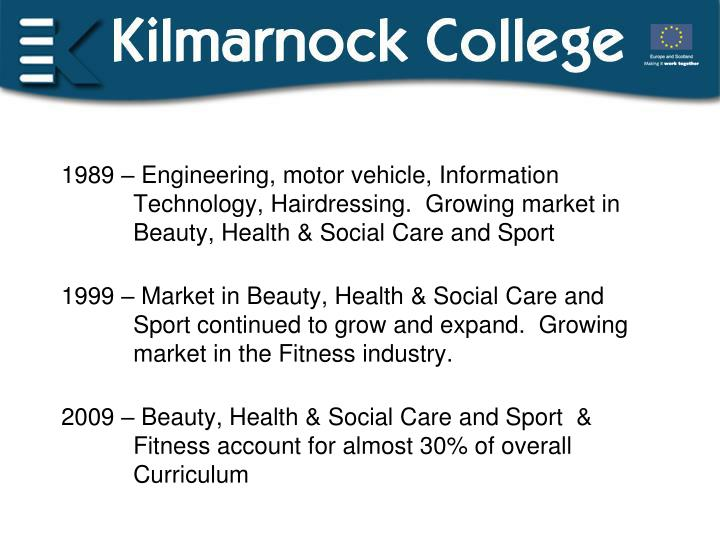 1989 – Engineering, motor vehicle, Information Technology, Hairdressing.  Growing market in Beau...