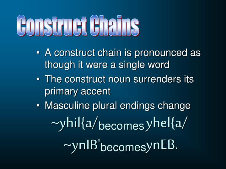 Construct Chains