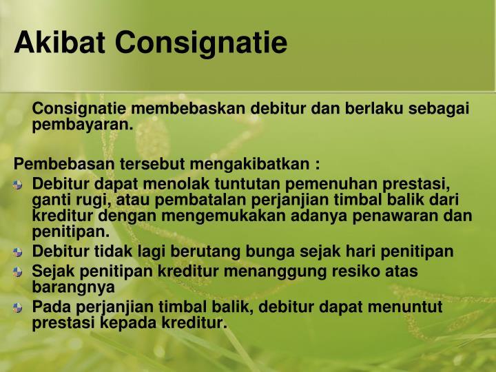 Akibat Consignatie