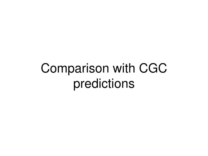 Comparison with CGC predictions