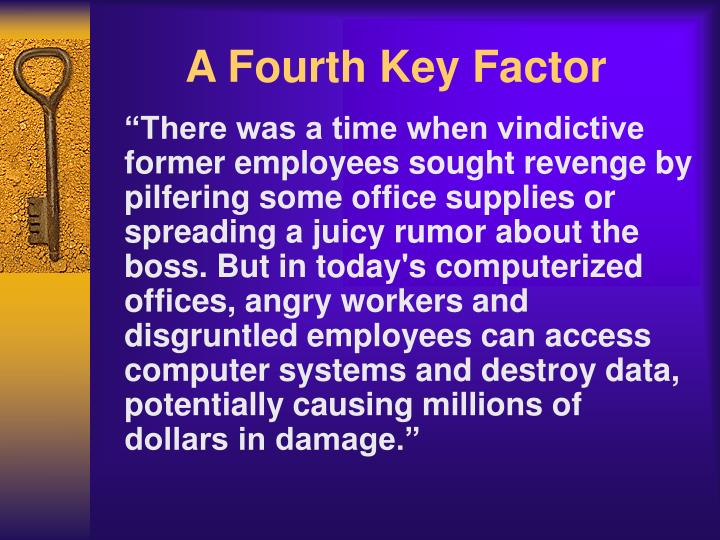 A Fourth Key Factor