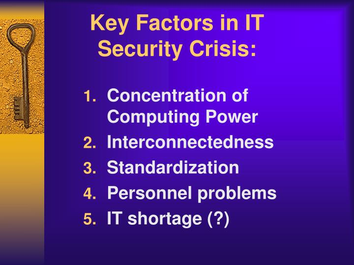 Key factors in it security crisis