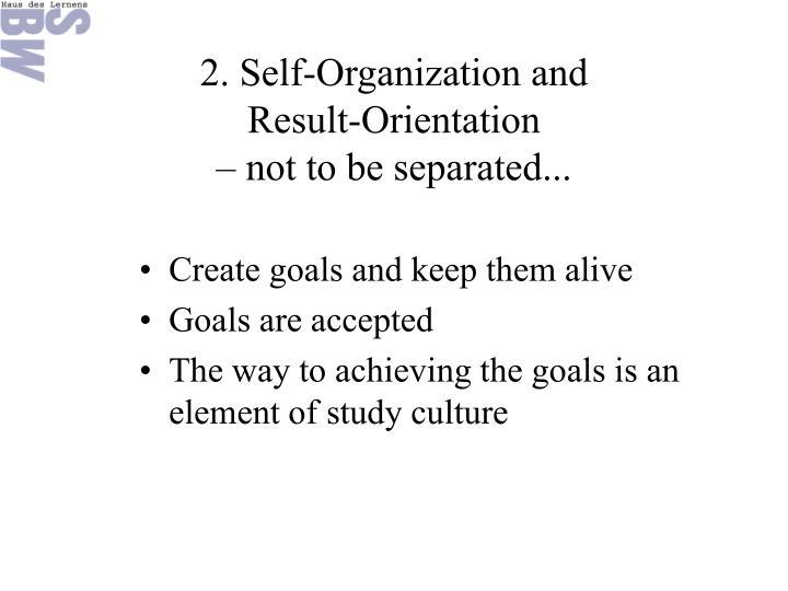 2. Self-Organization and