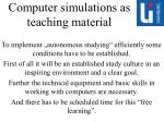 computer simulations as teaching material