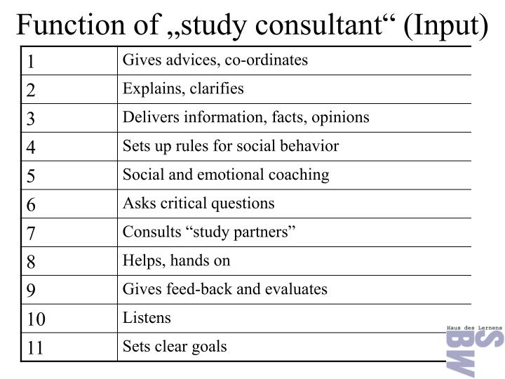 "Function of ""study consultant"" (Input)"