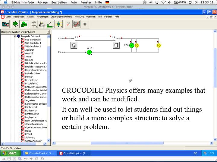 CROCODILE Physics offers many examples that work and can be modified.