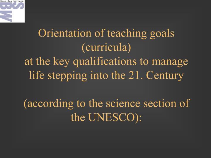 Orientation of teaching goals (curricula)