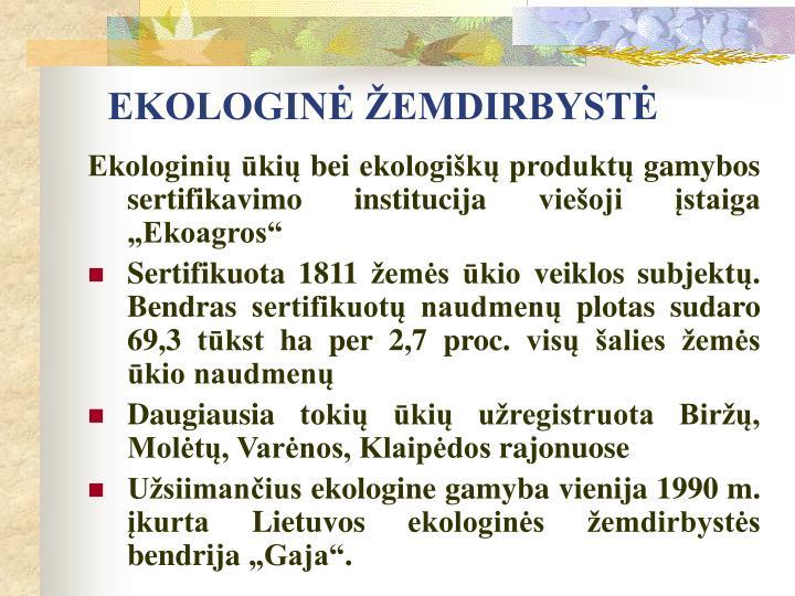 EKOLOGINĖ ŽEMDIRBYSTĖ