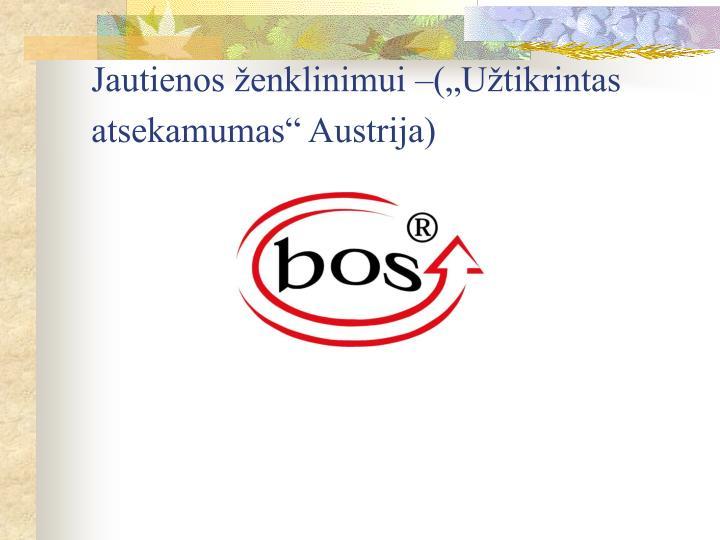 """Jautienos ženklinimui –(""""Užtikrintas atsekamumas"""" Austrija)"""