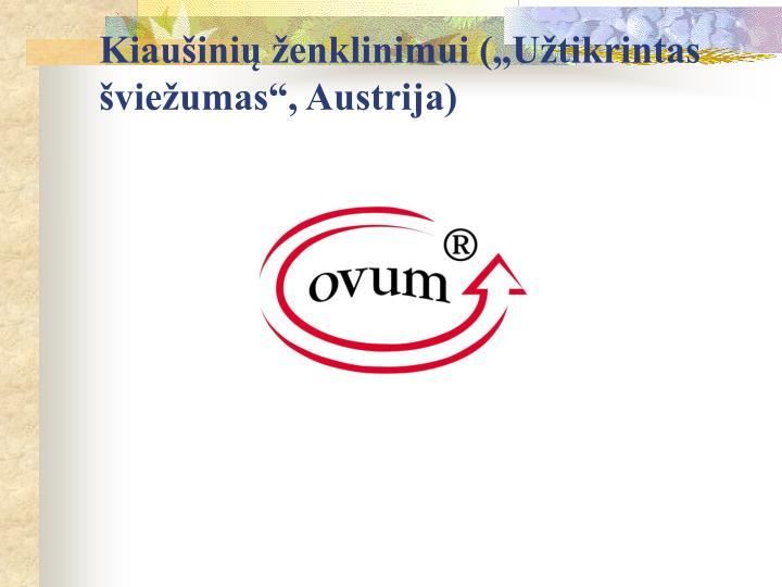 """Kiaušinių ženklinimui (""""Užtikrintas šviežumas"""", Austrija)"""