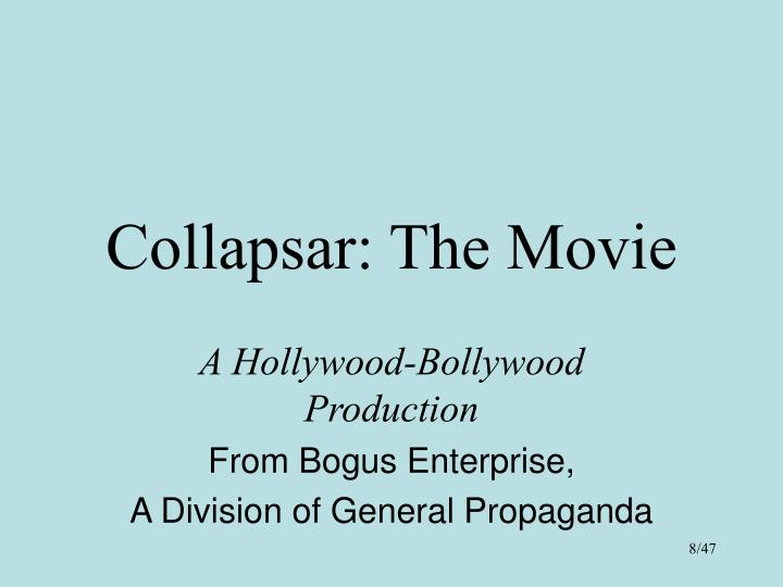 Collapsar: The Movie