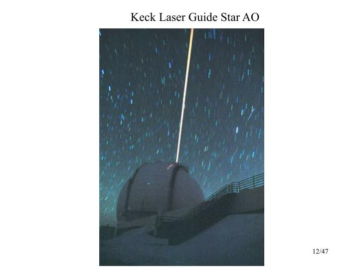 Keck Laser Guide Star AO