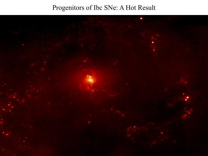 Progenitors of Ibc SNe: A Hot Result
