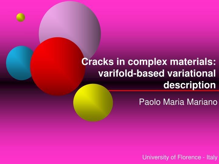 Cracks in complex materials: varifold-based variational description