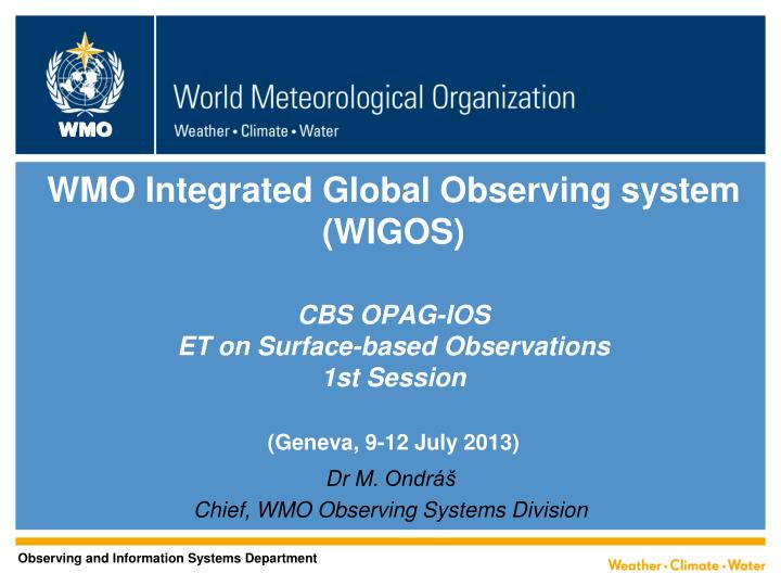 WMO Integrated Global Observing system