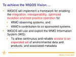 to achieve the wigos vision