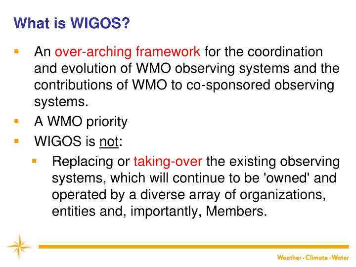 What is WIGOS?