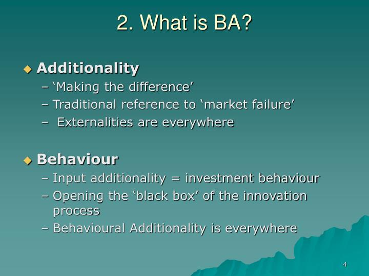 2. What is BA?