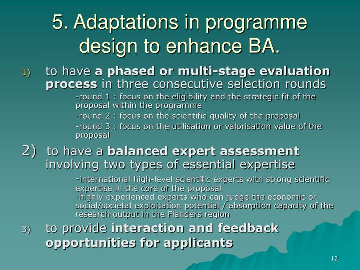 5. Adaptations in programme design to enhance BA.